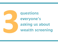 Header_3_questions_everyone_is_asking_us_about_wealth_screening.png