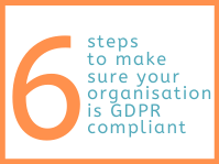 Header_6_steps_for_making_sure_your_organisation_is_GDPR_compliant_-_updated.png