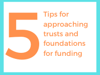 Header_5_tips_for_approaching_trusts_and_foundations_for_funding.png