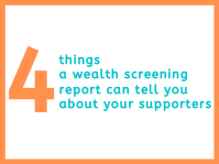_Heading_-_4_things_a_wealth_screening_reports_can_tell_you_about_your_supporters.png