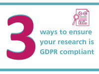Copy_of_3_ways_to_keep_your_research_GDPR_compliant.png