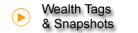 Wealth Tags & Snapshot Reports